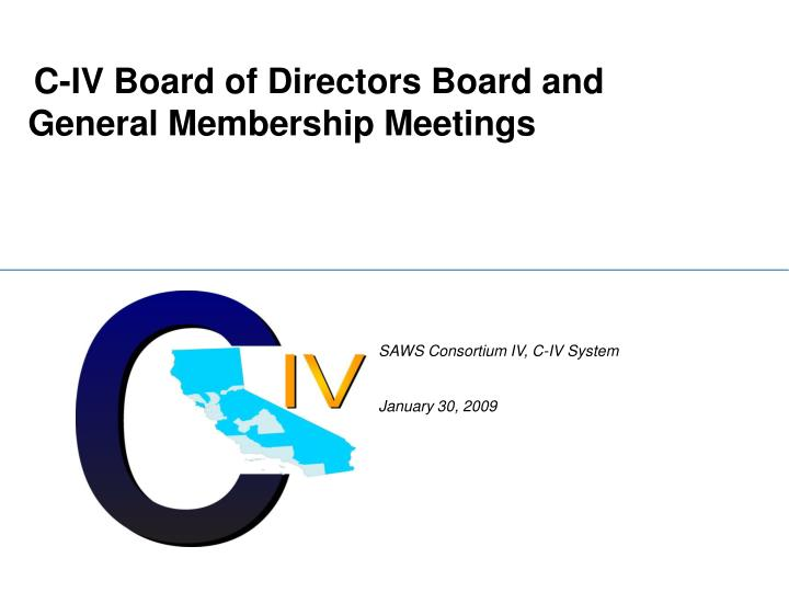 c iv board of directors board and general membership meetings