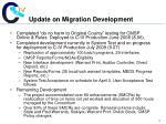 update on migration development