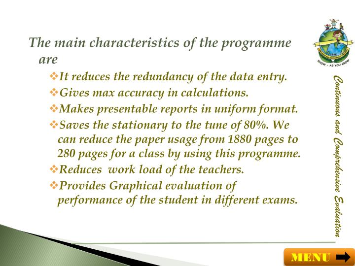 The main characteristics of the
