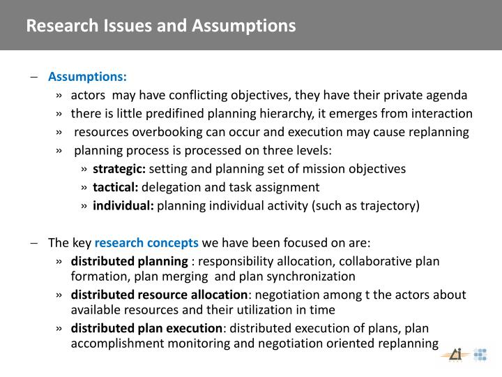 Research Issues and Assumptions