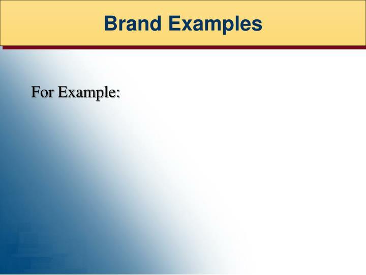 Brand Examples
