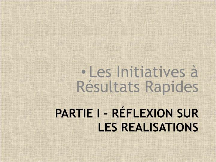 PARTIE I – RÉFLEXION SUR