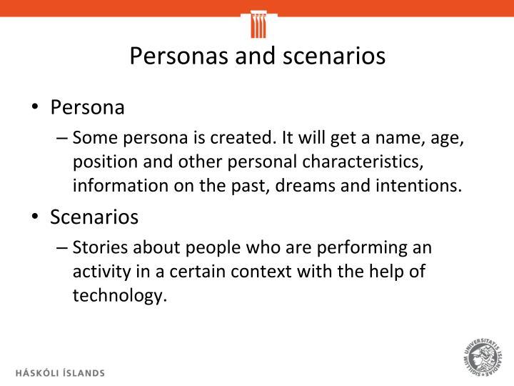 Personas and scenarios