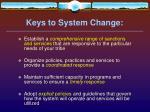 keys to system change