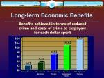 long term economic benefits