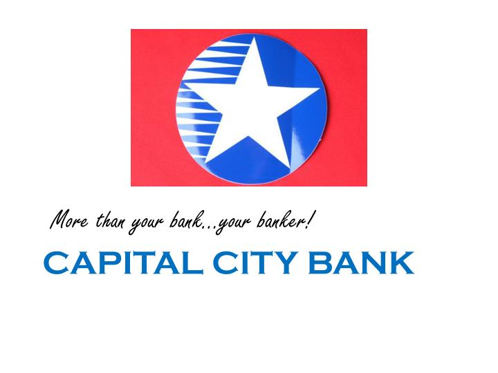More than your bank…your banker!