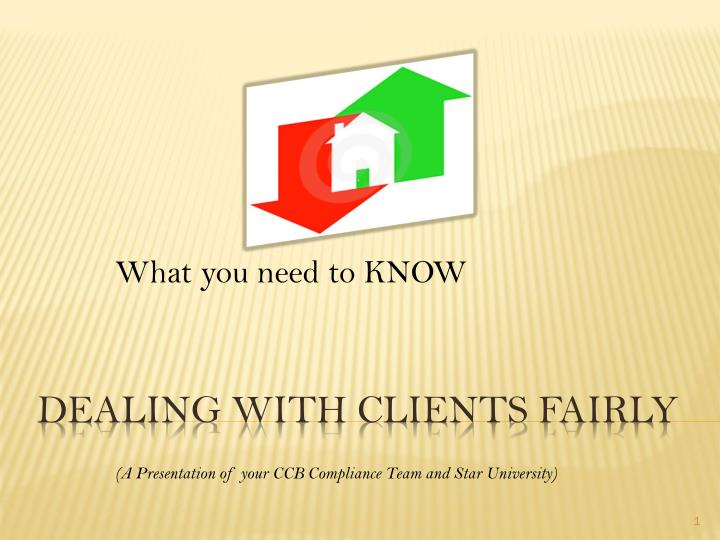 What you need to know a presentation of your ccb compliance team and star university