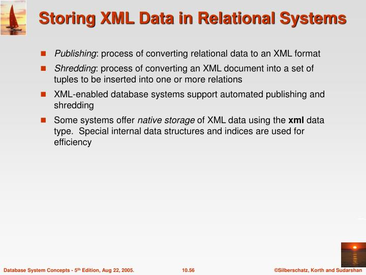 Storing XML Data in Relational Systems