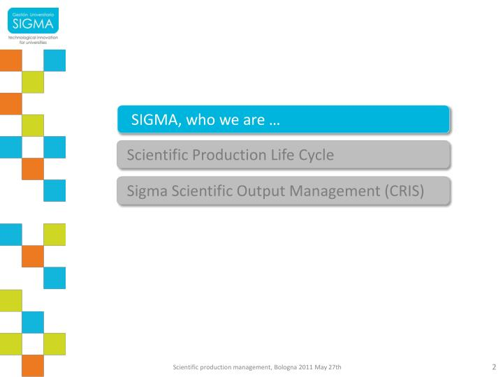 SIGMA, who we are …
