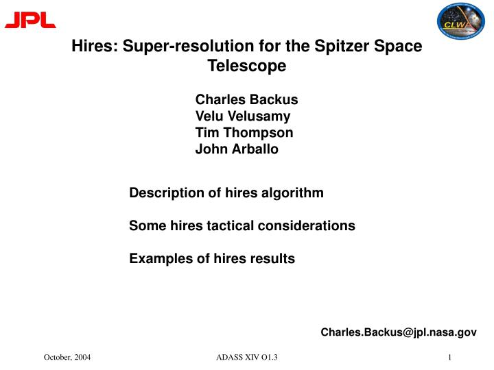 hires super resolution for the spitzer space telescope
