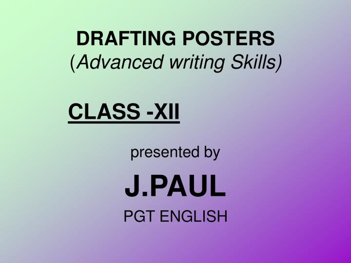 drafting posters advanced writing skills