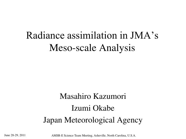 radiance assimilation in jma s meso scale analysis n.