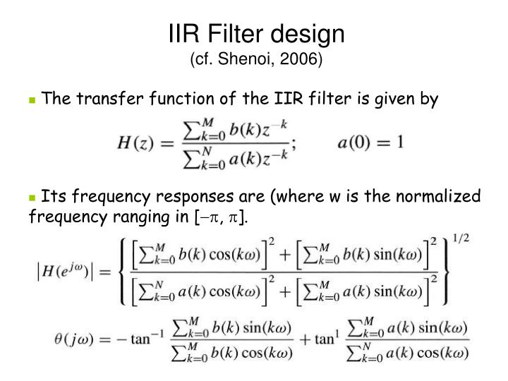 Iir filter design cf shenoi 2006