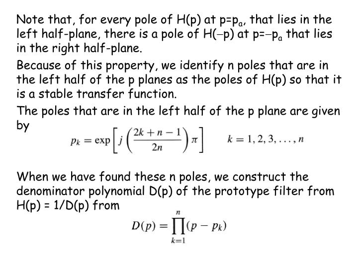 Note that, for every pole of H(p) at p=p