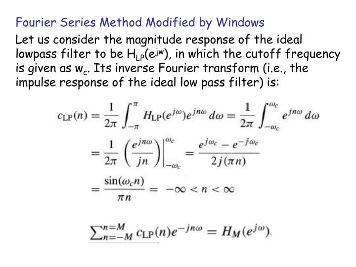 Fourier Series Method Modified by Windows