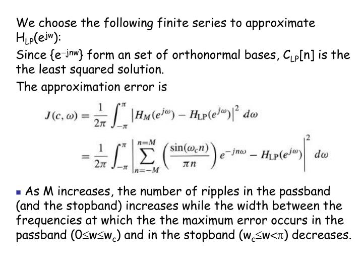 We choose the following finite series to approximate H