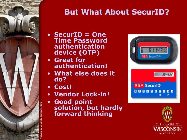 But What About SecurID?