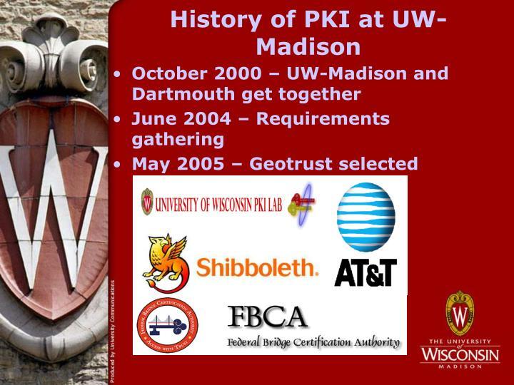 History of PKI at UW-Madison