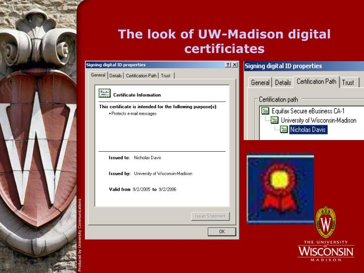 The look of UW-Madison digital certificiates