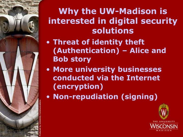 Why the UW-Madison is interested in digital security solutions