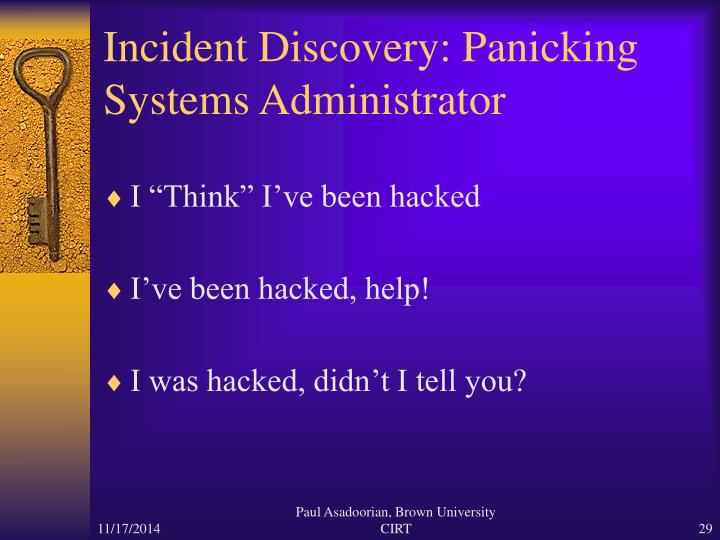 Incident Discovery: Panicking Systems Administrator