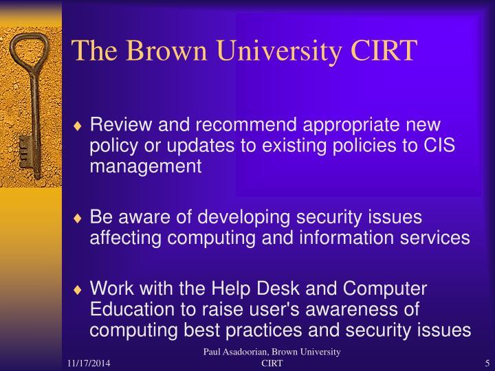 The Brown University CIRT