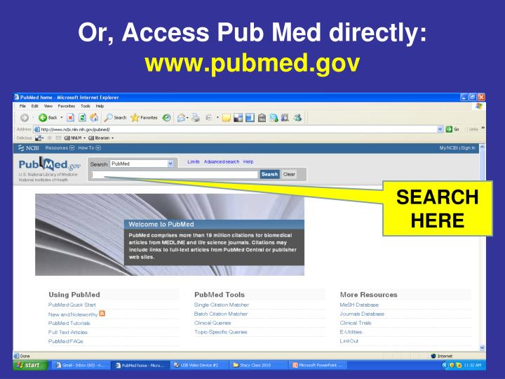 Or, Access Pub Med directly:
