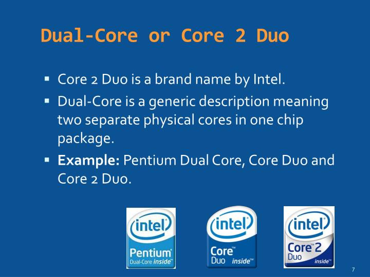Dual-Core or Core 2 Duo