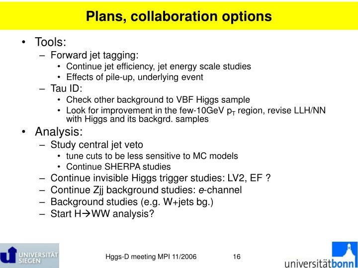 Plans, collaboration options