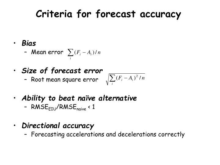 Criteria for forecast accuracy
