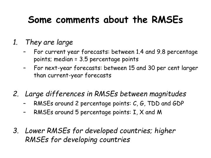 Some comments about the RMSEs