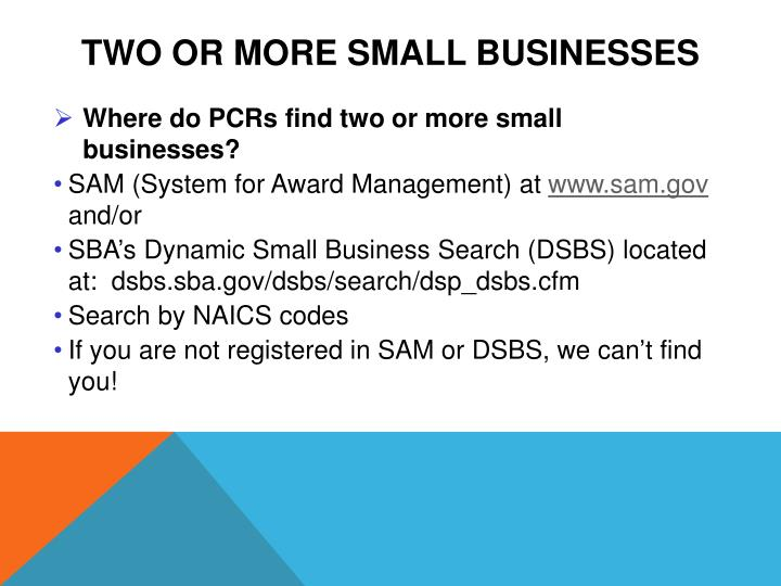 Two or More Small Businesses