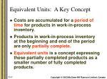 equivalent units a key concept