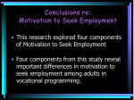 conclusions re motivation to seek employment