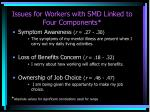 issues for workers with smd linked to four components