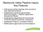 mackenzie valley pipeline inquiry key features1