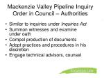 mackenzie valley pipeline inquiry order in council authorities
