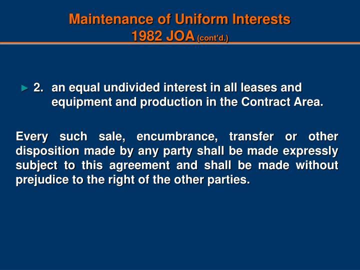 Maintenance of uniform interests 1982 joa cont d