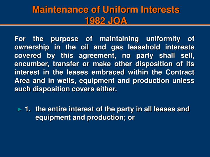 Maintenance of uniform interests 1982 joa