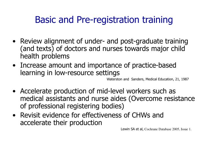 Basic and Pre-registration training