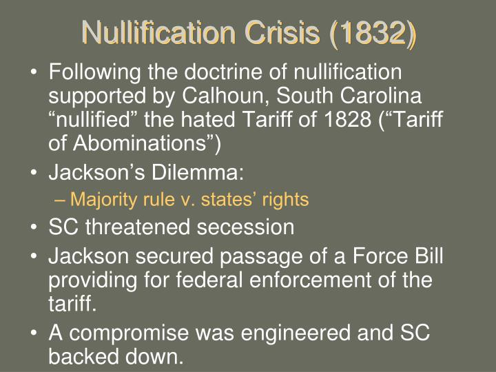 Nullification Crisis (1832)