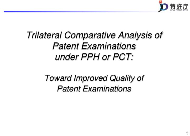 Trilateral Comparative Analysis of Patent Examinations