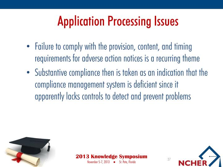 Application Processing Issues