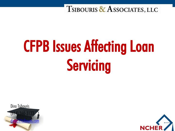 Cfpb issues affecting loan servicing
