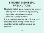 student dismissial precautions