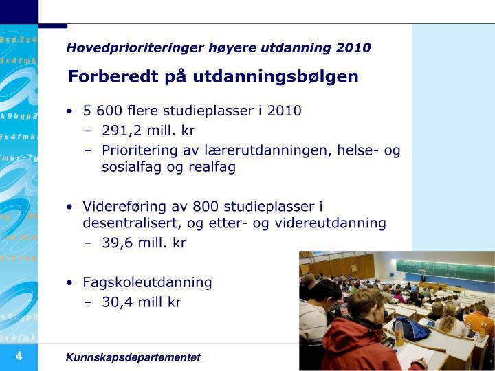 Hovedprioriteringer høyere utdanning 2010