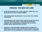 prisons the new asylums