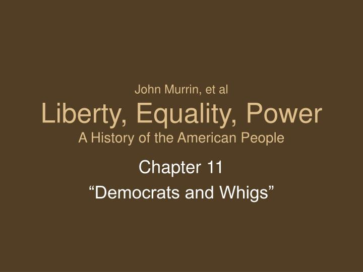 john murrin et al liberty equality power a history of the american people n.
