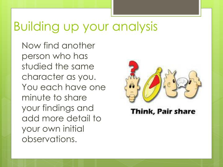 Building up your analysis