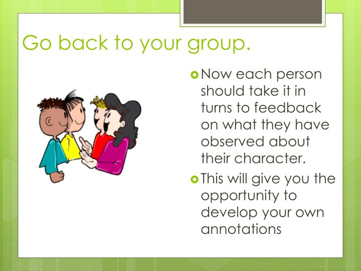 Go back to your group.